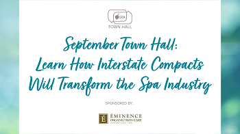 September Town Hall: Learn How Interstate Compacts Will Transform the Spa Industry