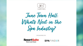 June Town Hall: What's Next in the Spa Industry?